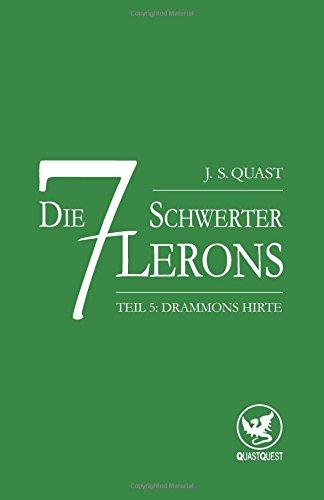 9781502344847: Drammons Hirte: 5 (Die sieben Schwerter Lerons)