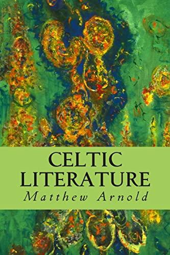 9781502345783: Celtic Literature