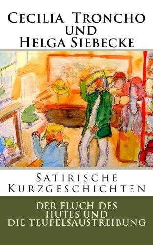 9781502345875: Der Fluch des Hutes und die Teufelsaustreibung (German Edition)