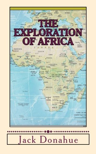 The Exploration of Africa: Donahue, Jack; Park,