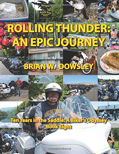 Rolling Thunder: An Epic Journey: Brian W. Dowsley
