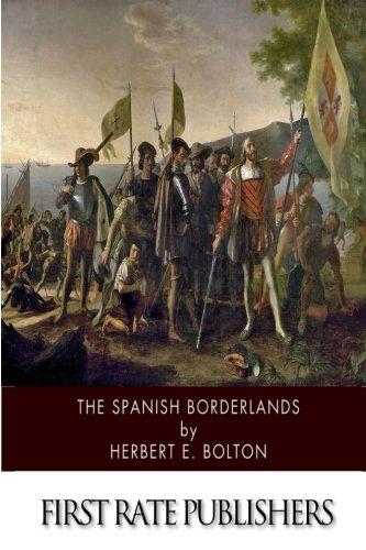 9781502348449: The Spanish Borderlands