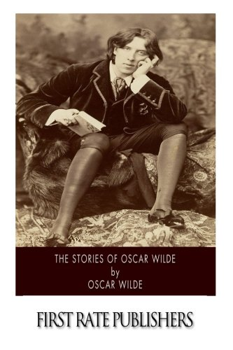 9781502349002: The Stories of Oscar Wilde