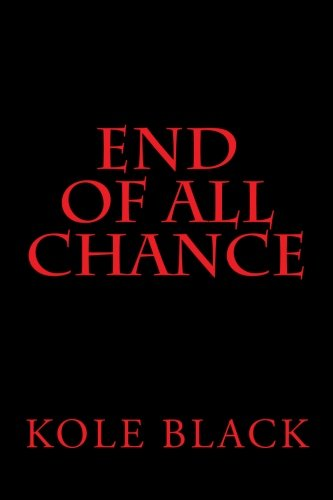 9781502350985: End Of All Chance: Chance's End (Volume 5)