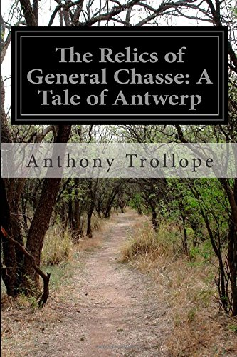 9781502352194: The Relics of General Chasse: A Tale of Antwerp