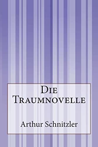 Die Traumnovelle (Paperback): Arthur Schnitzler