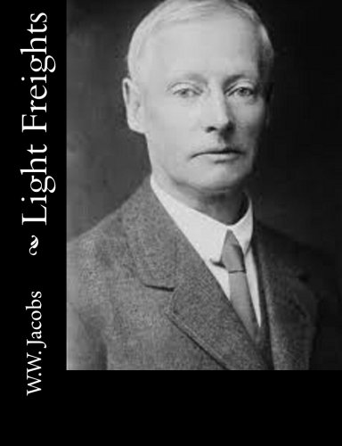 Light Freights: W. W. Jacobs