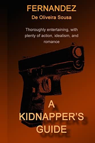 A Kidnappers Guide: Mr Fernandez De