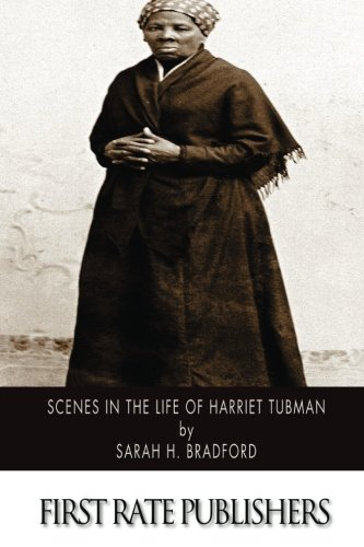 9781502360137: Scenes in the Life of Harriet Tubman