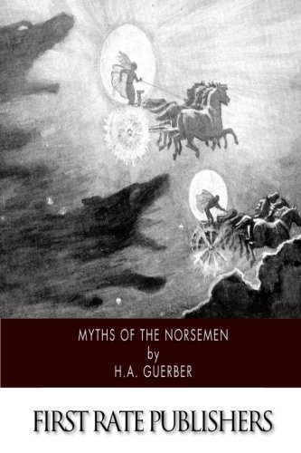 9781502361295: Myths of the Norsemen