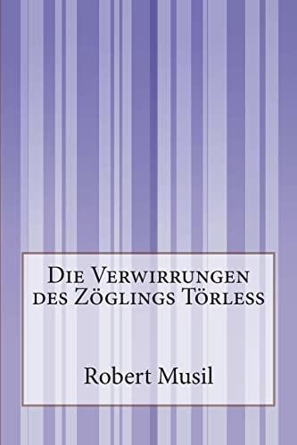 9781502362414: Die Verwirrungen des Zöglings Törleß (German Edition)