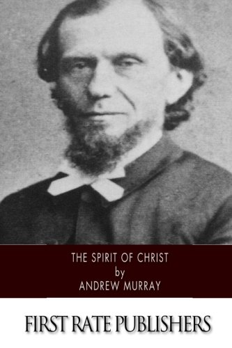 9781502363435: The Spirit of Christ