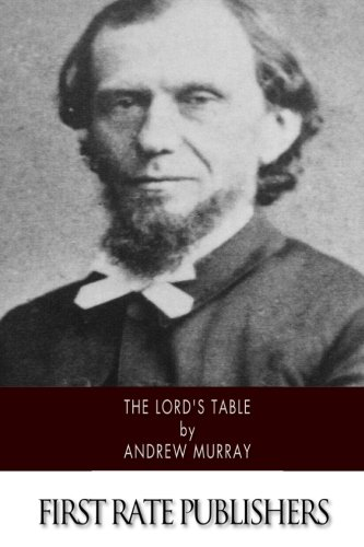 The Lord's Table: Murray, Andrew
