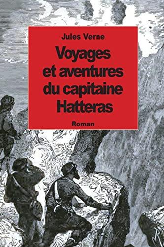 9781502365675: Voyages et aventures du capitaine Hatteras