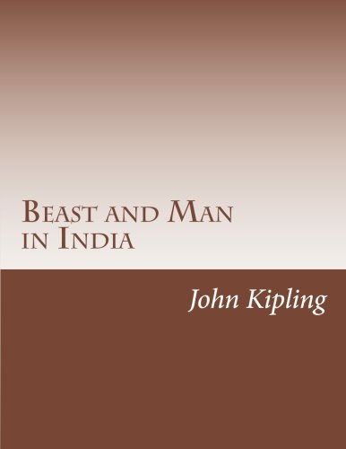 9781502367518: Beast and Man in India