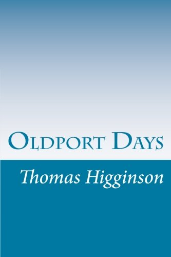 9781502367990: Oldport Days