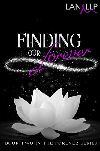 Finding our Forever (Volume 2): Phongkhammeung, Lan