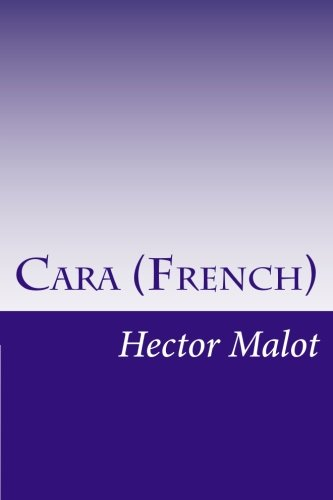9781502370006: Cara (French) (French Edition)