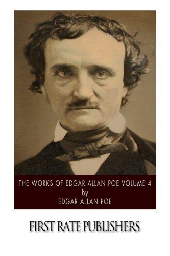 9781502370402: The Works of Edgar Allan Poe Volume 4
