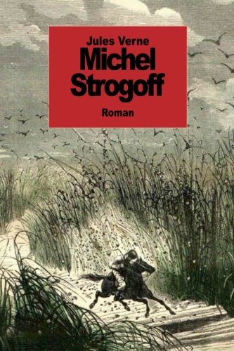 9781502371171: Michel Strogoff (French Edition)