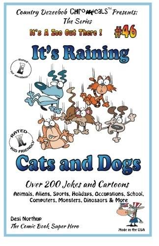 It's Raining Cats and Dogs - Over: Northup, Desi