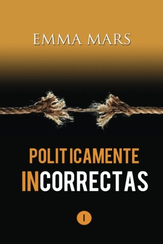 9781502374769: Politicamente Incorrectas: Volume 1