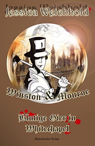 9781502376671 - Weichhold, Jessica: Winston & Monroe: Blutige Gier in Whitechapel - Buch