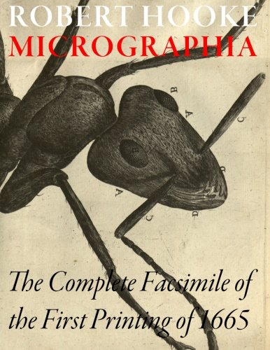 9781502377166: Micrographia - The Complete facsimile of the first printing of 1665