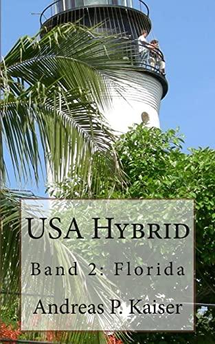 9781502377579: Florida: Der pers�nliche Reisef�hrer. (USA Hybrid)
