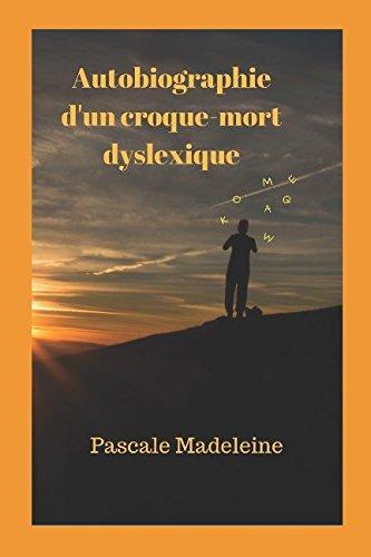 9781502384225: Autobiographie d'un croque-mort dyslexique (French Edition)