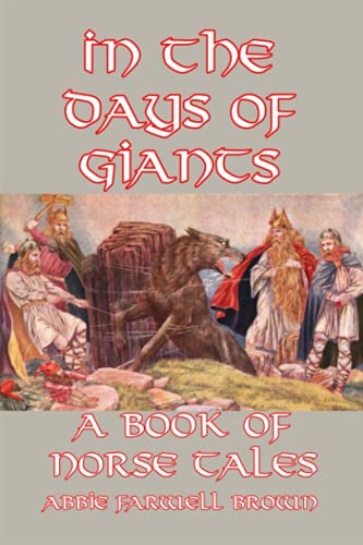 9781502386915: In the Days of Giants: A Book of Norse Tales