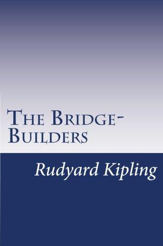 9781502387981: The Bridge-Builders