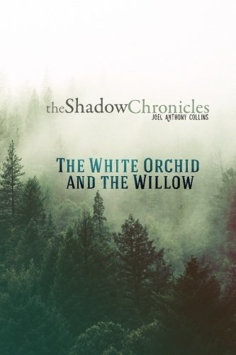 9781502388865: The White Orchid and the Willow (The Shadow Chronicles) (Volume 1)