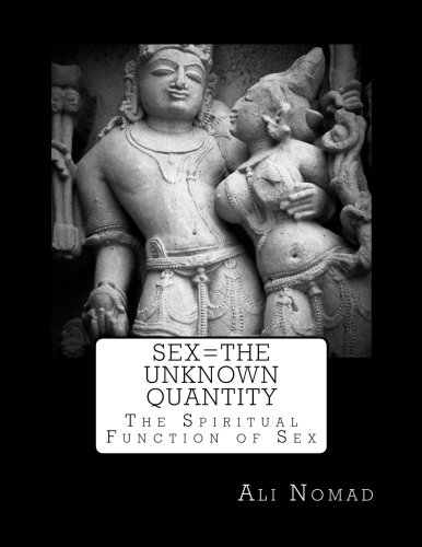 9781502393661: Sex=The Unknown Quantity: The Spiritual Function of Sex