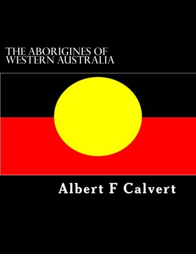 9781502403186: The Aborigines of Western Australia