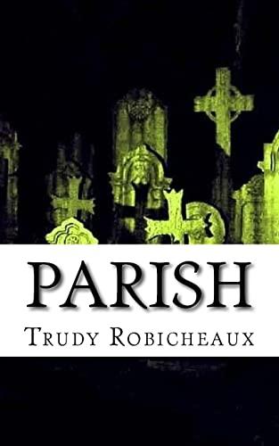 9781502407375: Parish: A Short Story Novellette