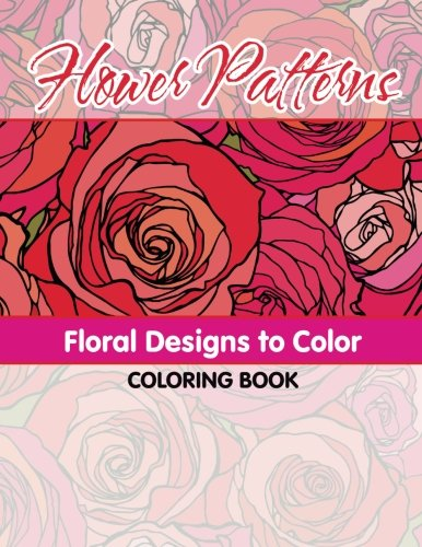Flower Patterns Floral Designs To Color Coloring Book (Sacred Mandala Designs and Patterns Coloring...
