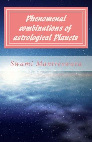 Phenomenal combinations of astrological Planets: Phaladeepika (Malayalam) Chapter 6 (Volume 6) (...
