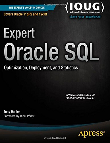 9781502411549: Expert Oracle SQL: Optimization, Deployment, and Statistics