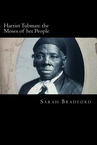 9781502412133: Harriet Tubman: the Moses of her People