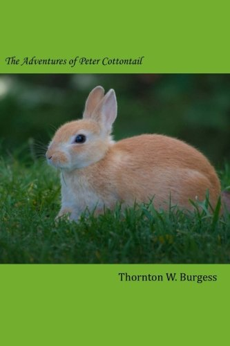9781502413574: The Adventures of Peter Cottontail