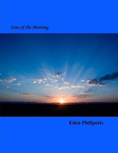 9781502413598: Sons of the Morning