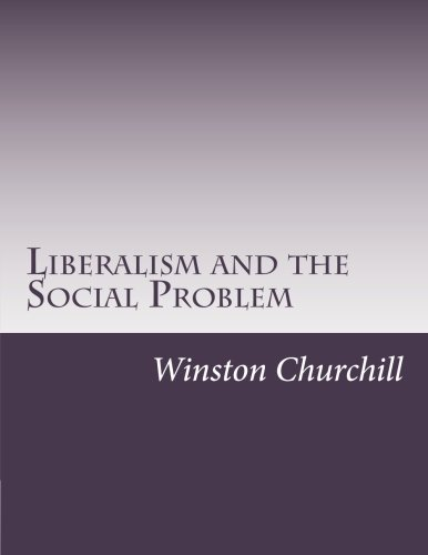 9781502414571: Liberalism and the Social Problem
