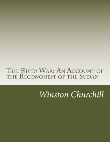 9781502414588: The River War: An Account of the Reconquest of the Sudan
