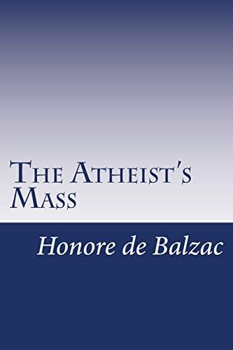 9781502415455: The Atheist's Mass
