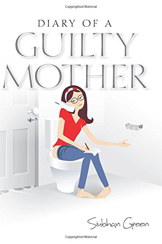 9781502423504: Diary of a Guilty Mother