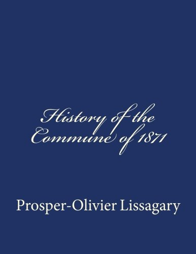 9781502427397: History of the Commune of 1871