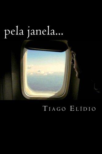 9781502430977: pela janela... (Portuguese Edition)