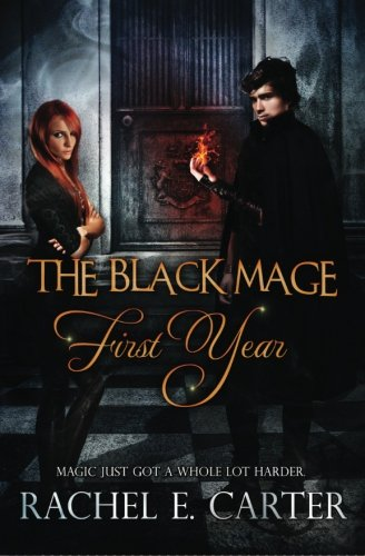 9781502433527: First Year (The Black Mage Book One)