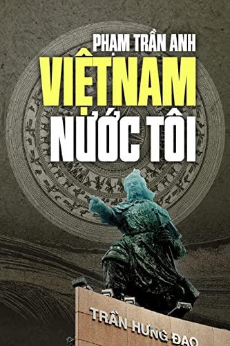 9781502434494: Viet Nam Nuoc Toi (Vietnamese Edition)